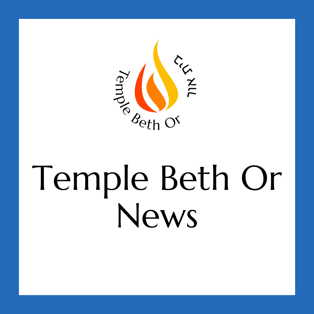 Reopening the Doors of Temple Beth Or - Update